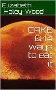Book cover image for CAKE - an eBook by Elizabeth Haley-Wood